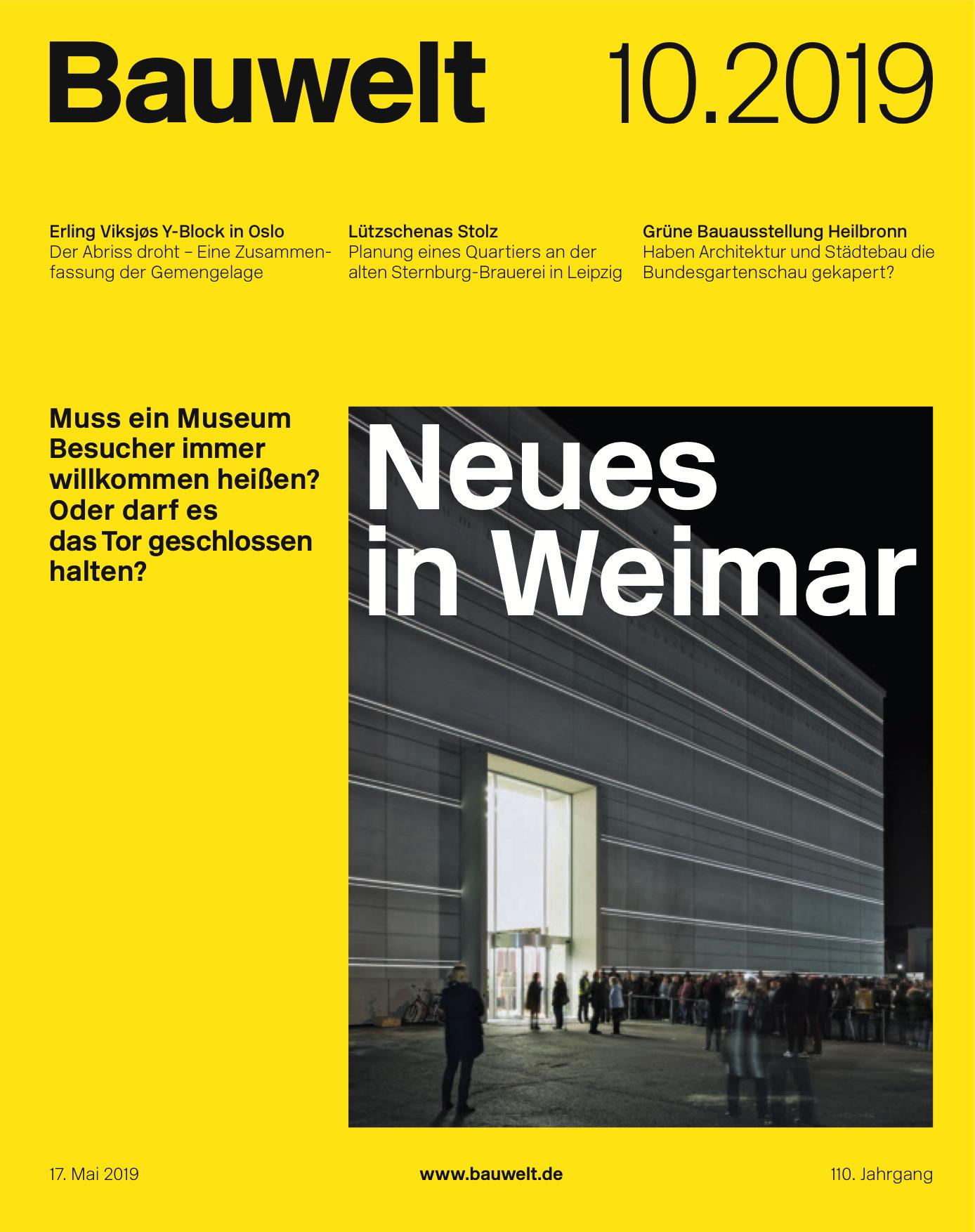 """Alexander Stumm: """"Die Bauhausmeister sind tot"""", in: Bauwelt 10.2019, S. 6"""